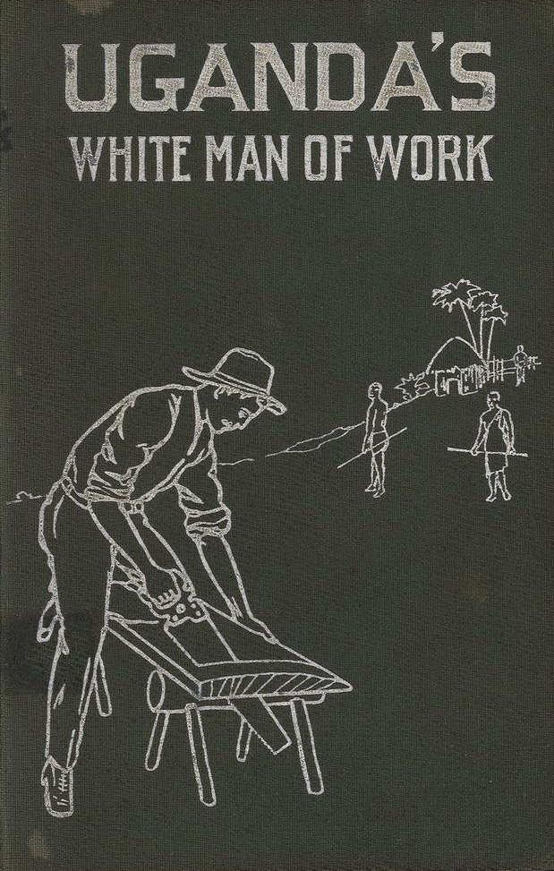 Uganda's White Man of Work book cover