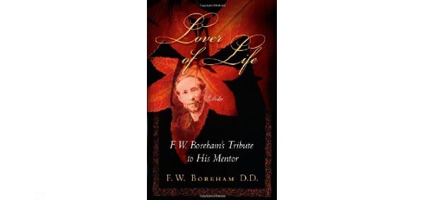 Lover of Life by F. W. Boreham